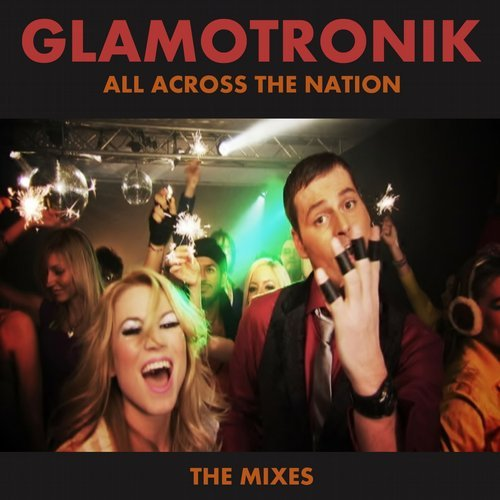 Glamotronik - All Across The Nation(All Across The Nation)